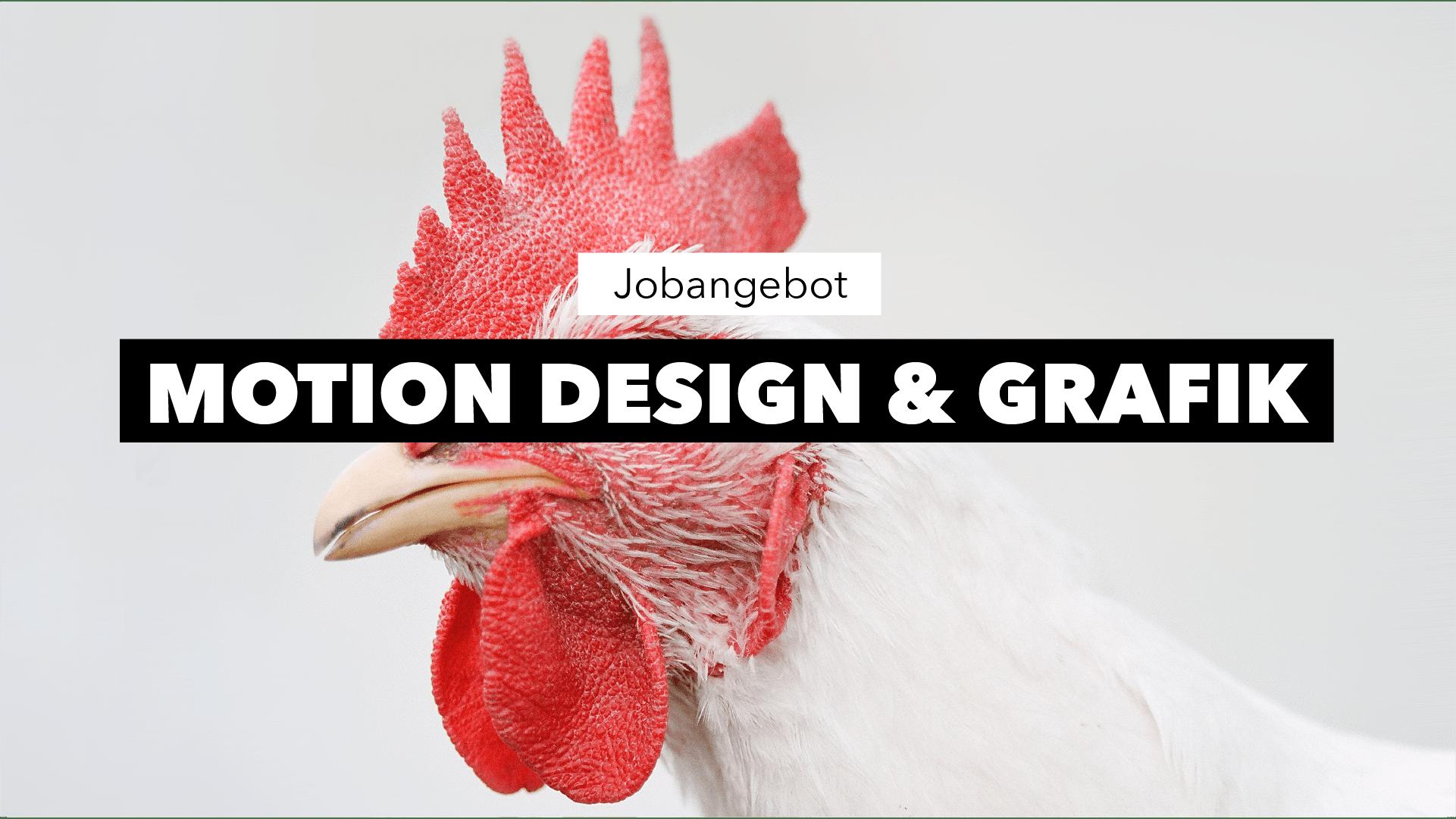 Jobausschreibung Motion Grafik & Design